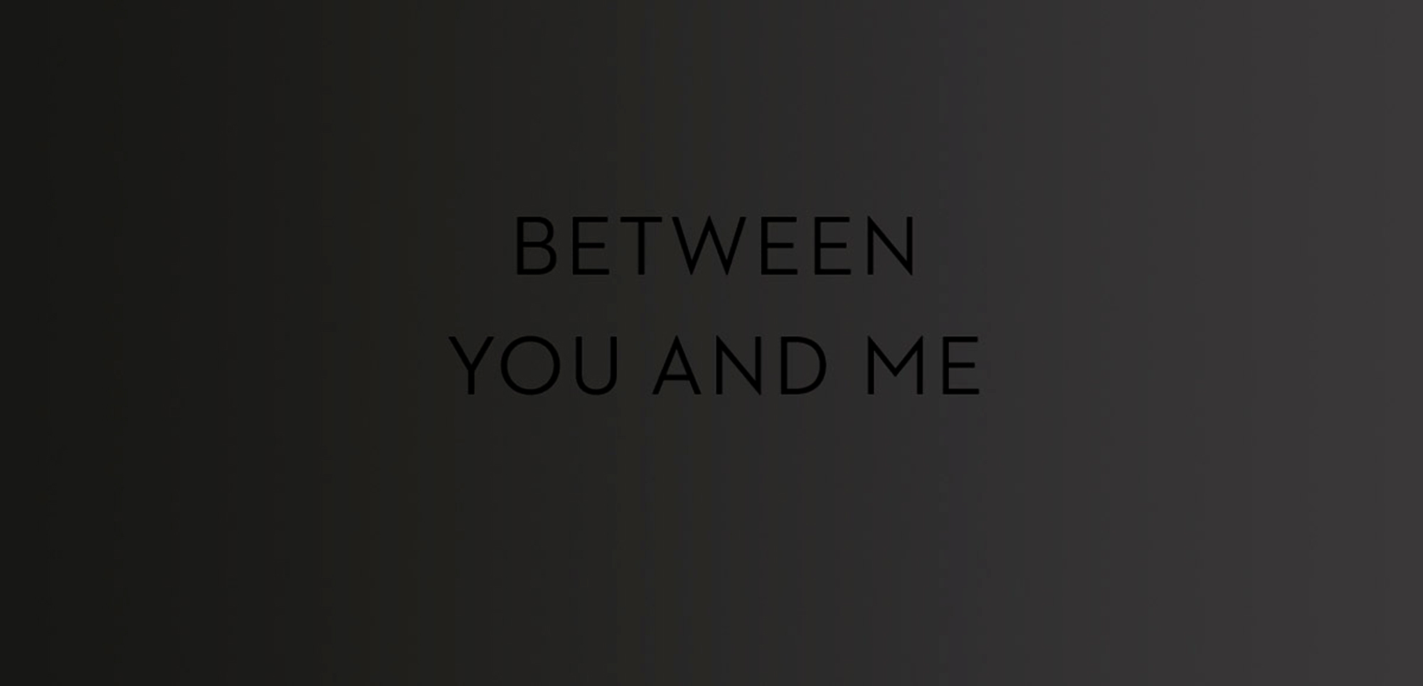 minigram_between_you_and_me_2000px